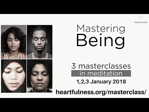"Heartfulness Meditation Classes Are Back | ""Mastering Being"" 