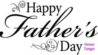 A Father's Day Message./♥️lovely sayings about,Dad & Daughter Relationships.Happy fathers Day