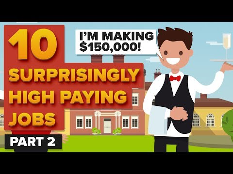 10 Surprisingly High Paying Jobs - Part 2