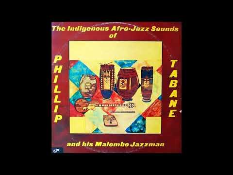 Philip Tabane - The Indigenous Afro Jazz Sounds ( Full Album )