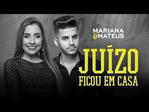 Mariana e Mateus - Juízo Ficou em Casa (LANÇAMENTO)