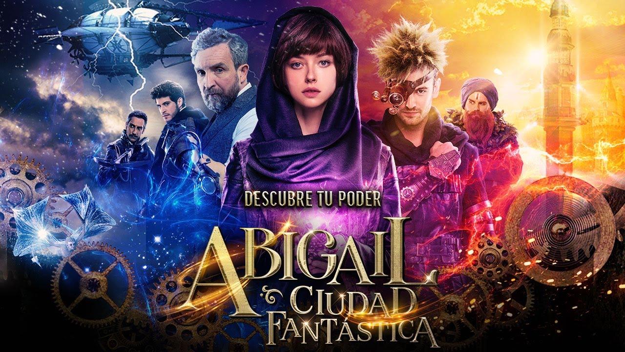 Reseña: Abigail Ciudad Fantástica