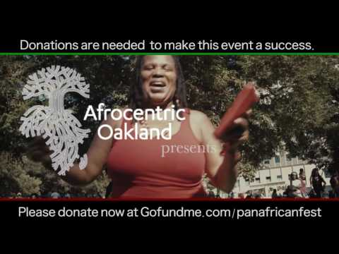 Afrocentric Oakland's 7th Annual Fam Bam 7/4/17 and Pan-African Festival 9/3/17