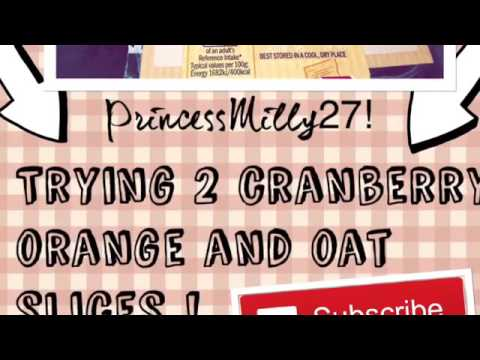 TRYING 2 CRANBERRY ORANGE AND OAT CAKE SLICES | princessMilly27