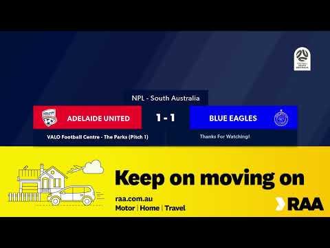 🏆 NPL SA Round 🔟, 🏟 Adelaide United FC Vs Adelaide Blue Eagles #NPLSA
