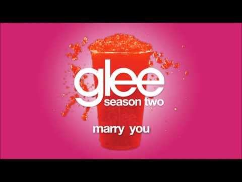 Marry You | Glee [HD FULL STUDIO]