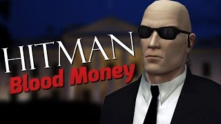 PRESIDENTIAL ASSASSINATION - Hitman: Blood Money FINALE