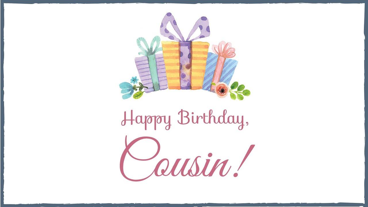 Happy Birthday Cousin Youtube