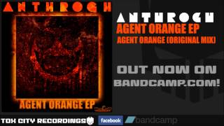 ANTHROGH - Agent Orange EP - Agent Orange