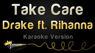 Drake ft. Rihanna - Take Care (Karaoke Version)