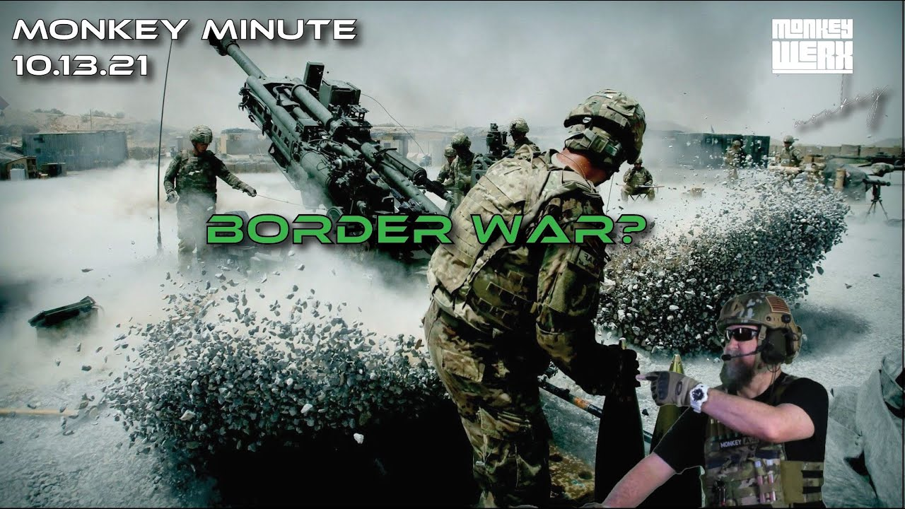 Is a Border War Coming Soon?