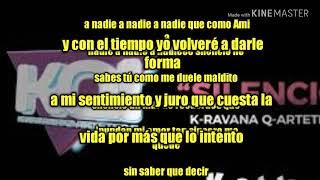 "KARAOKE ""silencio"" k-ravana q-artetera"