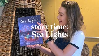 Sea Lights by Ruth Symons & Carolina Rabei | Story time | Read along at home with Maggie & Rose