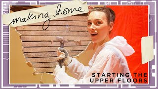 stressing about renovations for 29 minutes straight | Making Home | EP4 | Upstairs Demo