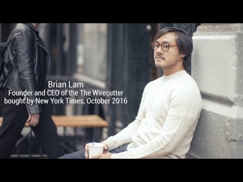Brian Lam, Founder and CEO of The Wire Cutter, a New York Times Company