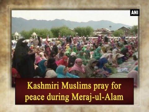 Kashmiri Muslims pray for peace during Meraj-ul-Alam - Kashmir News
