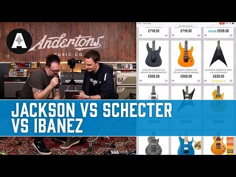 shopping-for-a-mid-price-shred-machine!---jackson-vs-schecter-vs-ibanez