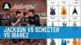 Shopping for a Mid-Price Shred Machine! - Jackson vs Schecter vs Ibanez