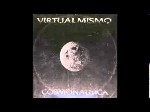 VIRTUALMISMO - COSMONAUTICA