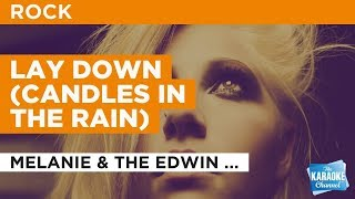 "Lay Down (Candles In The Rain) in the Style of ""Melanie & The Edwin Hawkins Singers"" (no lead vocal)"