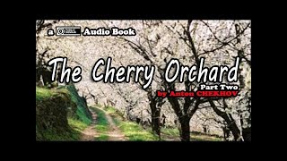 The Cherry Orchard [Part 1 of 9] by Anton Chekhov || Audio Book