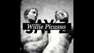 Jay Z Picasso Baby (Remix) by: Willie Picasso