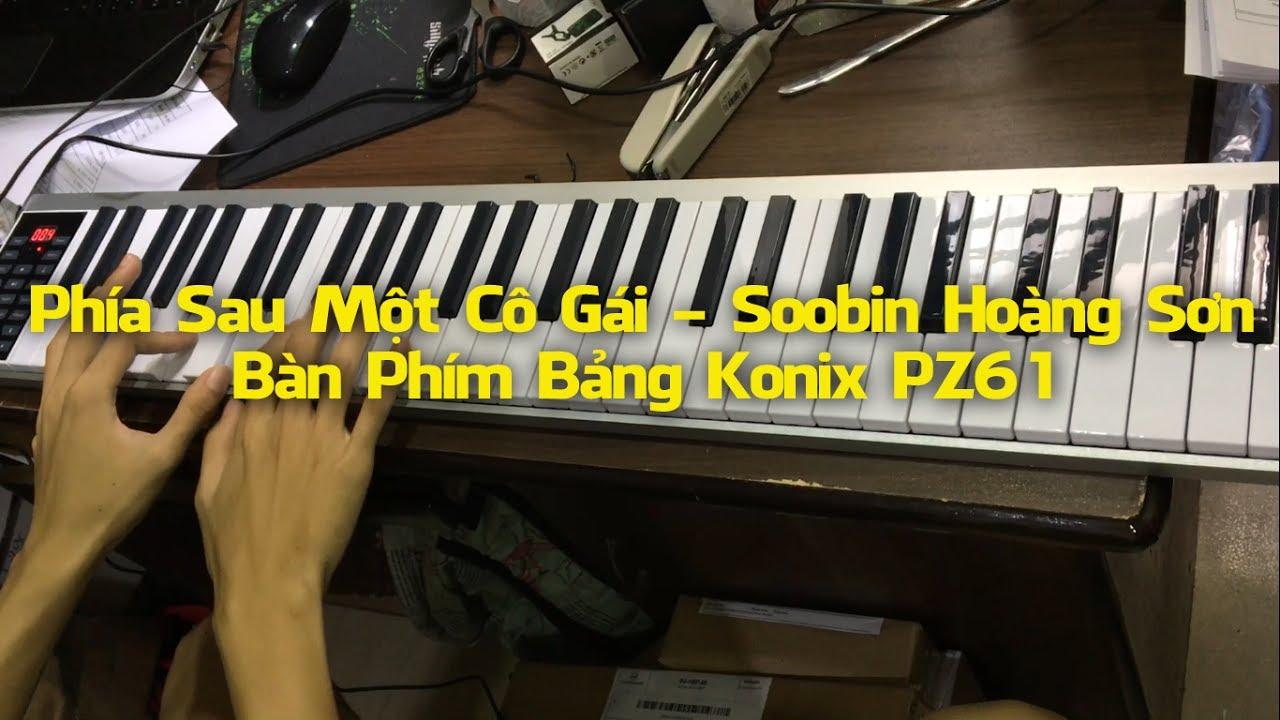 Phía Sau Một Cô Gái – Konix PZ61 – Đàn Piano Điện 61 phím cảm ứng lực Midi Keyboard Controllers