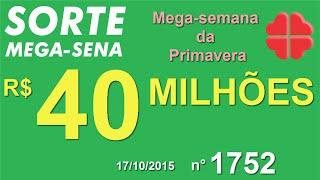 PALPITE MEGA SENA - 1752 - 17/10/2015 - sábado - SorteMegaSena RESULTADO