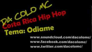 Da Colo Odiame Costa Rica Hip Hop .mp4.mp3