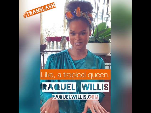 Raquel Willis Beauty Tips For TransLash