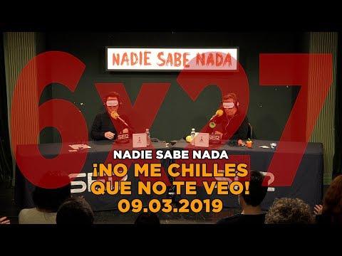NADIE SABE NADA - (6x27): ¡No me chilles que no te veo!