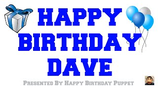 Happy Birthday Dave - Best Happy Birthday Song Ever