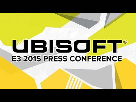 Ubisoft Press Conference - E3 2015