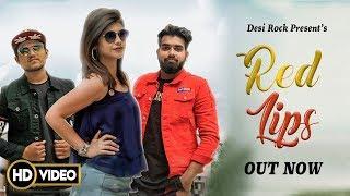 Red Lips | Desi Rock | Mohit & Micky Arora | New Haryanvi Song 2019 | Latest Haryanvi Songs 2019