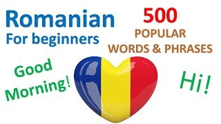 Romanian for Beginners | 500 Popular Words & Phrases