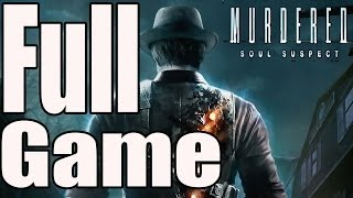 Murdered Soul Suspect Full Game Walkthrough / Complete Walkthrough