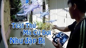 Bay thử & test Máy Bay Không Người Lái Syma x5c Gắn Camera HD   FLYCAM,  DRONE MINI