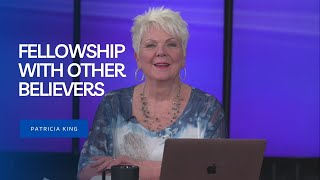 Session 7: Fellowship With Other Believers