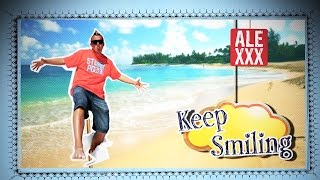 ALEXXX「Keep Smiling」Summer image Music Clip