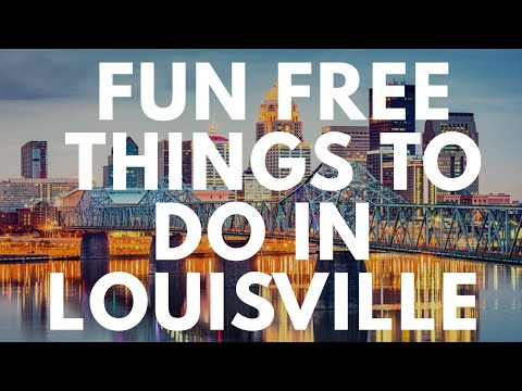 Fun Free Things To Do In Louisville Kentucky