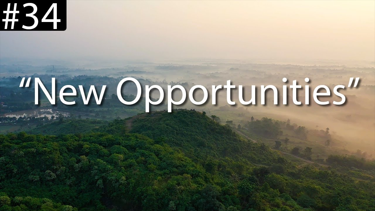 """New Opportunities"" - Continuing Our Words of Gratitude"