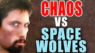 Chaos vs Space Wolves Warhammer 40k Battle Report - Banter Batrep Ep 88