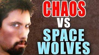 Chaos vs Space Wolves Warhammer 40k Battle Report - Banter Batrep Ep 88