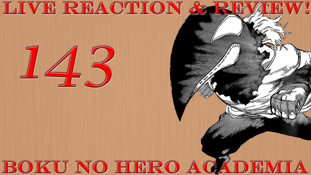 Boku no hero academia review brutal gamer - Boku No Hero Academia Chapter 143 Live Reaction Review