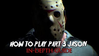 Friday the 13th: The Game | How to Play PART 3 JASON | IN-DEPTH GUIDE