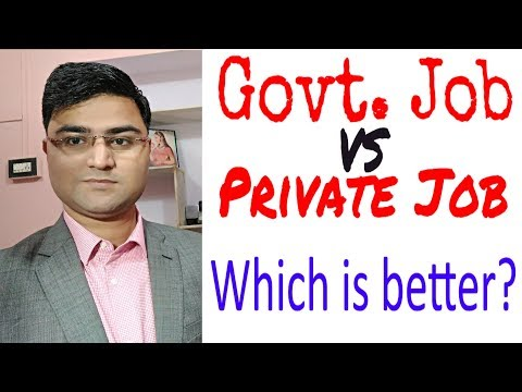 Govt. Job vs Private Job in India Career | Salary | Benefit | Realities | Myths | Which is better?