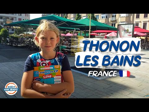 Quick Tour of Thonon Les Bains France