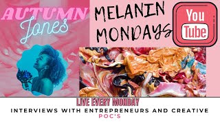 Melanin Monday: Episode 1 with Yolanny