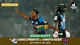 Dhaka Dynamites vs Rangpur Riders Highlights | 45th Match | Qualifier 2 | Edition 6 | BPL 2019