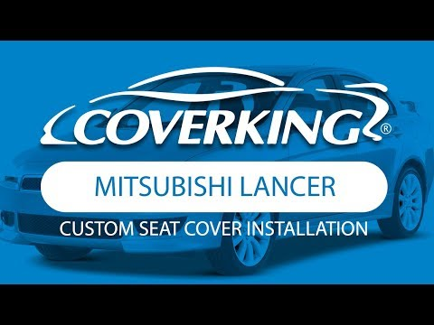 How to Install 2008-2010 Mitsubishi Lancer Custom Seat Covers | COVERKING®